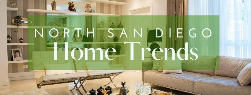 north san diego home trends